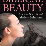 Win Biblical Beauty, ancient secrets with modern solutions