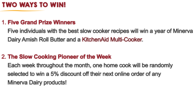 Slowest Recipe Contest Win 1 of 5 KitchenAid Multi-Cookers plus year supply of  Minerva Dairy Amish Roll Butter