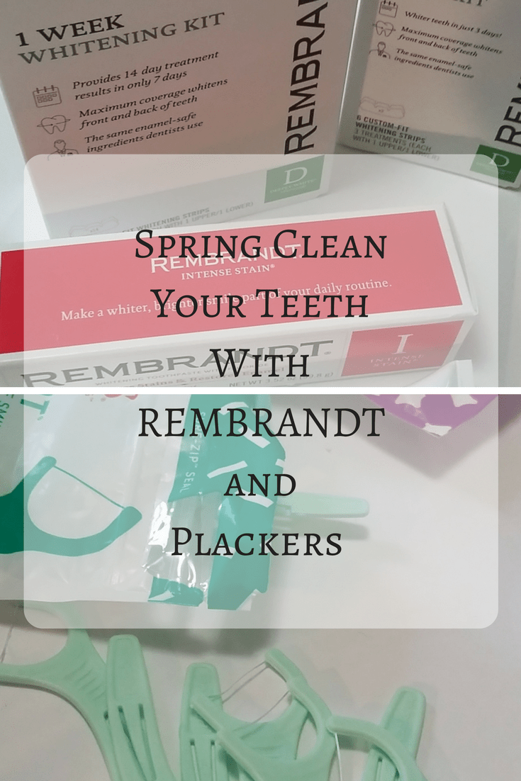 Spring Clean Teeth with REMBRANDT and Plackers