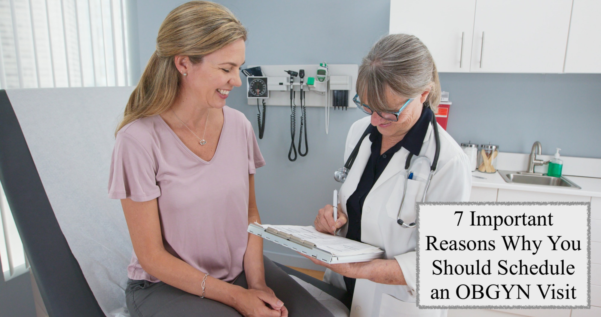 7 Important Reasons Why You Should Schedule an OBGYN Visit