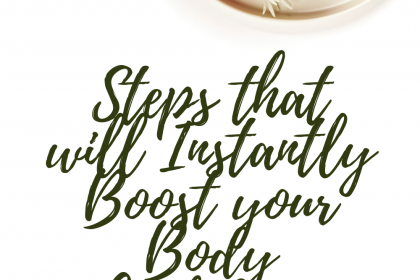 Steps that will Instantly Boost your Body Confidence